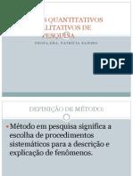 Metodos Quantitativo e Qualitativo