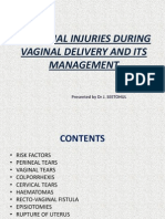 Maternal Injuries During Vaginal Delivery and Its Management