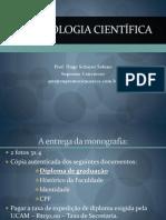 Metodologia Cientifica - AULA UM