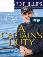 A Captain's Duty_ Somali Pirates, Navy SEALs, And Dangerous Days at Sea by Richard Phillips [Blackatk]