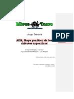 Lanata, Jorge - ADN Mapa Genetico De Los Defectos Argentinos.pdf