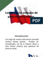 Los Primeros Esbozos de Patriotismo Chileno