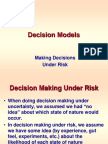 Decisions -- Under Risk