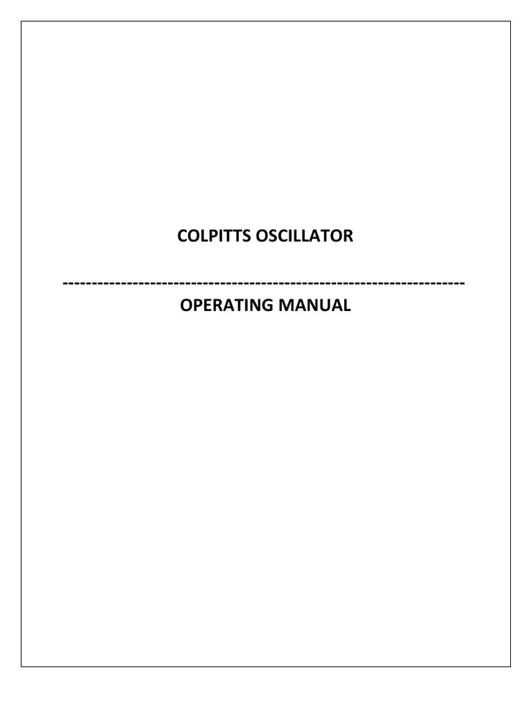 Colpitts Oscillator Docx Inductor Electronic The Circuit Consists Of A