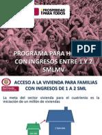 Programa de vivienda para hogares con ingresos entre 1 y 2 smlmv (Vivienda de Salario mínimo). Salario Mínimo