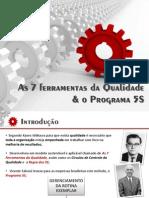 7 Ferramentas Da Qualidade & O Programa 5S.