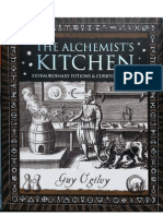 The Alchemist's Kitchen Extraordinary Potions & Curious Notions - Guy Ogiluy