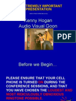 Kenny Hogan's Powerpoint Show- From The AV Goon's Perspective