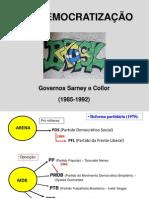 17. Redemocratização 1(Sarney e Collor)