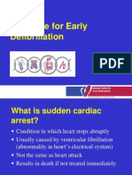 Case for Early Defibrillation