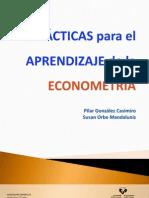 Practicas Para El Aprendizaje de La Econometria