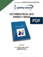 Www.godoynovoa.com.Mx Downloads Cursos Sipred 2012 DICTAMEN FISCAL 2012 28FEB2013