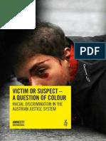 VICTIM OR SUSPECT - A QUESTION OF COLOUR