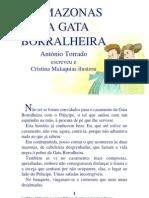 04.14 - As Mazonas Da Gata Borralheira