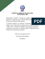 Edital Isec n 03 Lista de Deferidos e Indeferidos 2013