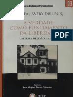 Cardeal Avery Dulles - A Verdade Como Fundamento Da Liberdade (2005)
