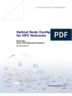 Optical Node Configurations