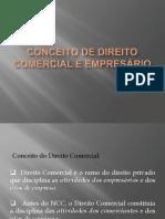 Aula 0 - CONCEITO DE DIREITO COMERCIAL E EMPRESÁRIO