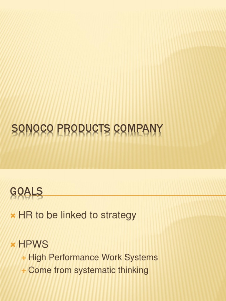 sonoco hr Sonoco 2012-13 corporate responsibility report 1 s o n o c o   2 0 1 2 - 1 3   allan mcleland, vice president, human resources ○ larry pattengill, director.