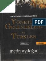 Metin Aydoğan - Antik Çağdan Küreselleşmeye Yönetim Gelenekleri ve Türkler 1
