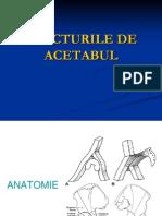 5 ACETABUL - Fracturi