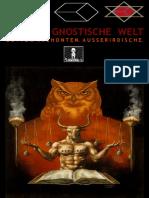Unsere Gnostische Welt. Götter, Archonten Und Außerirdische