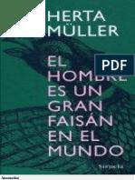 Herta Müller El hombre en un gran faisán en el mundo