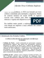 independnciadastrezecolniasinglesas-120510182652-phpapp01