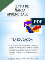 CONCEPTO DE ENSEÑANZA APRENDIZAJE