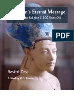 Savitri Devi - Akhenatons Ethernal Message