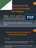 Patente como fonte primária de informação tecnológica