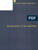 M. Laura Gemelli Marciano - Democrito e l'Accademia. Studi sulla trasmissione dell'atomismo antico da Aristotele a Simplicio