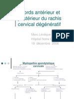 Abords antérieur et postérieur du rachis cervical dégénératif