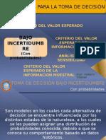 TOMA DE DECISIÓN BAJO INCERTIBUMBRE (Con probabilidades)