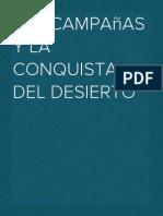 Las Campañas y La Conquista del Desierto.