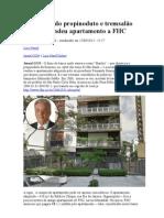Banqueiro do propinoduto e tremsalão paulista vendeu apartamento a FHC