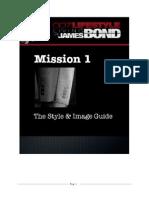 007 Lifestyle - Mission 1