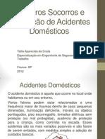 Primeiros Socorros e Acidentes Domésticos - Talita A. Costa (1)