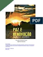 Paz e Renovação (psicografia Chico Xavier - espíritos diversos)
