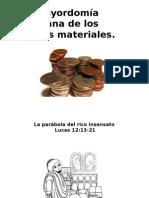 La mayordomía cristiana de los bienes materiales