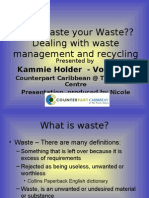 Why Waste Your Waste - Antigua - Kammie