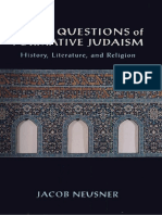 Jacob Neusner - Three Questions of Formative Judaism History, Literature, And Religion 2002