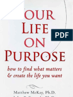 Your life on purpose
