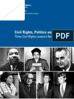 Civil Rights, Politics and the Law: Three Civil Rights Lawyers Reminisce