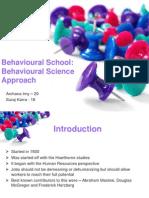 Behavioural School - Behavioural Science Approach