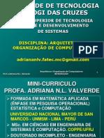 1-ARQUIT. ORG. COMP. - INTROD-HISTÓRIA-1B-2013-AULA-08-02-2013