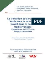 La transition des jeunes de l'école vers le monde du travail dans le bassin méditerranéen  l'expérience de l'ETF avec les pays partenaires