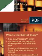 The Bristol Story - £14 Million worth of it