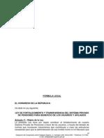 Pl. 474-2011 - Ley de Fortalecimiento y Transparencia Del Spp (Formula Legal)