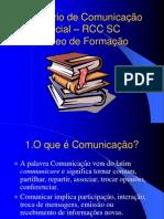 {hubqljdek5fx0291ccqo9a7ue8kibs}_Ministério de Comunicação Social – RCC SC